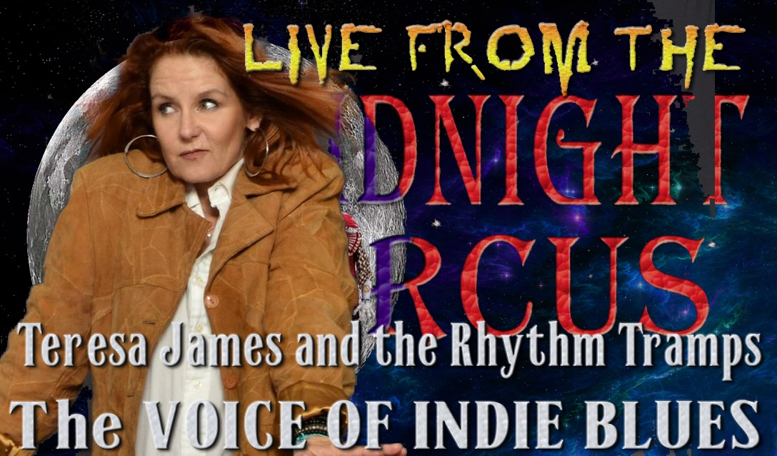 LIVE from the Midnight Circus Featuring Teresa James
