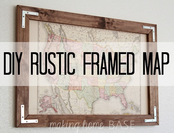... . We had a blast building this DIY Rustic Frame for a Vintage Map