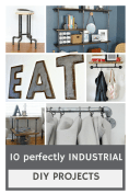 10 DIY INDUSTRIAL INSPIRED PROJECTS | making it in the mountains