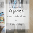 Kid's Closet Organization: How to organize your child's closet in 5 easy steps | making it in the mountains