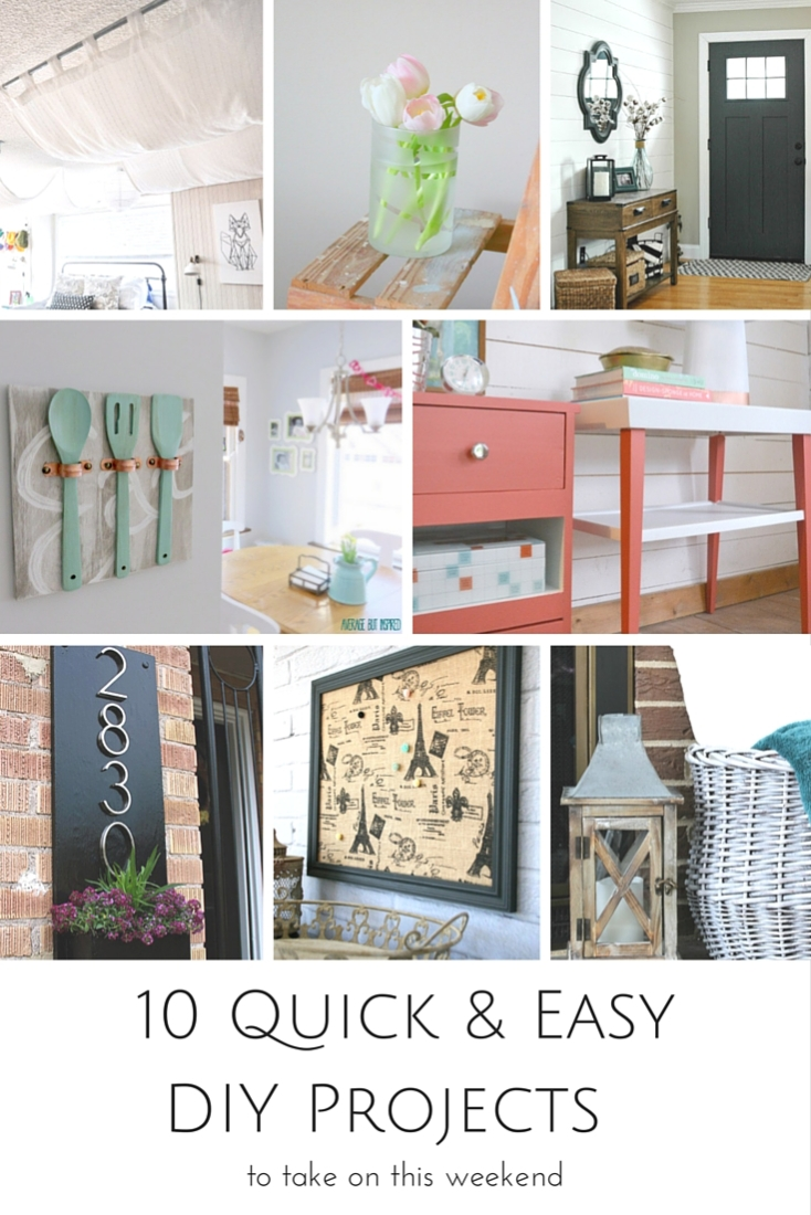 10 Quick & Easy DIY Projects to Take on this Weekend   www.makingitinthemountains.com