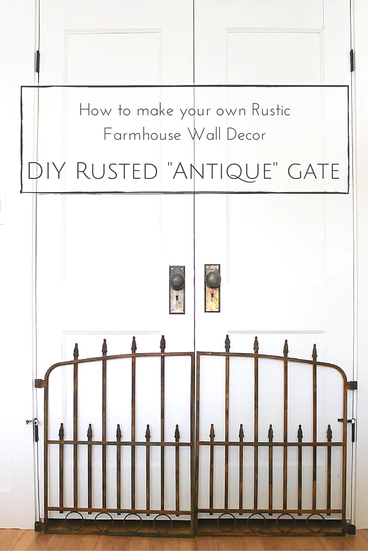 This inexpensive and easy to make DIY Rusted Antique Gate is the perfect farmhouse style wall decor to get that Fixer-Upper look! | www.makingitinthemountains.com