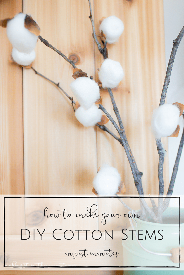 These rustic DIY cotton stems were SO simple to make and they look so darn cute! | www.makingitinthemountains.com