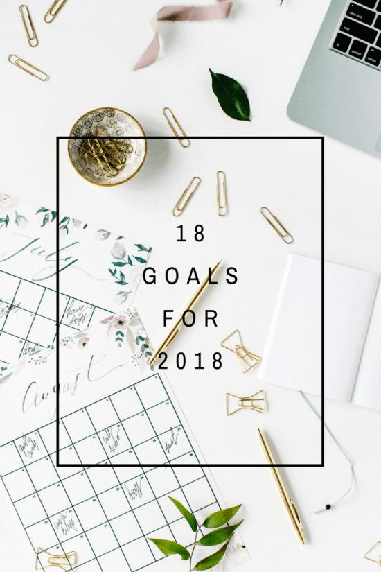 18 Goals for 2018 | www.makingitinthemountains.com