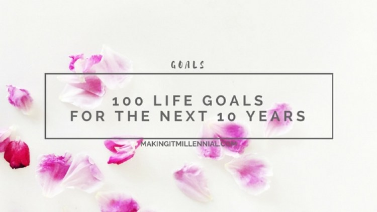 100 Life Goals in 10 Years blog post