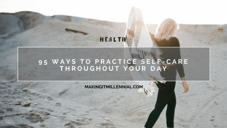 95-ways-to-practice-self-care-throughout-your-day