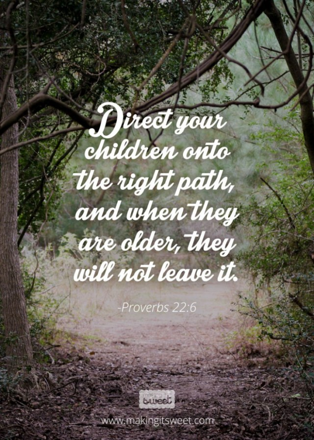 makingitsweet_proverbs22_6