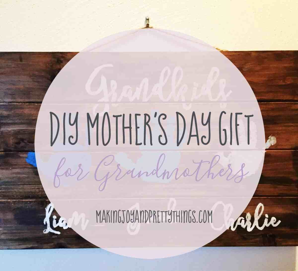 DIY Mother's Day Gift for Grandmothers!