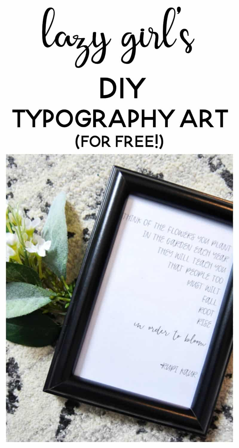 lazy girl's DIY typography art   diy gifts   diy christmas gift   free gift   gift ideas   quotes    poetry