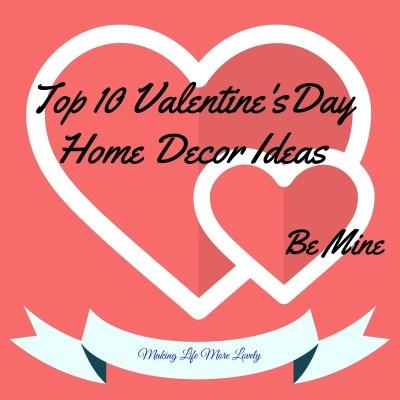 Top 10 Valentine's Day Decor Ideas