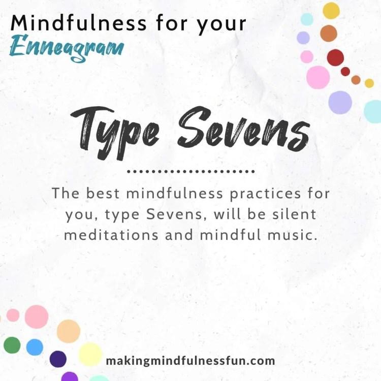 Enneagram Type Seven Mindfulness