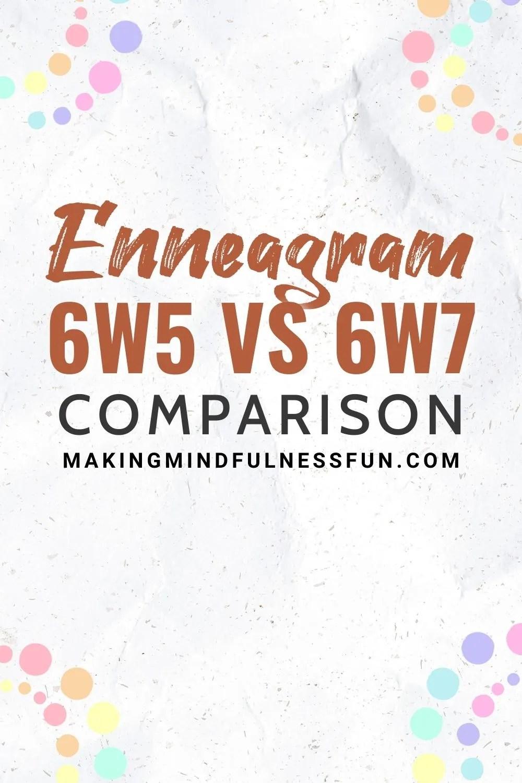 Enneagram 6w5 vs 6w7 Comparison