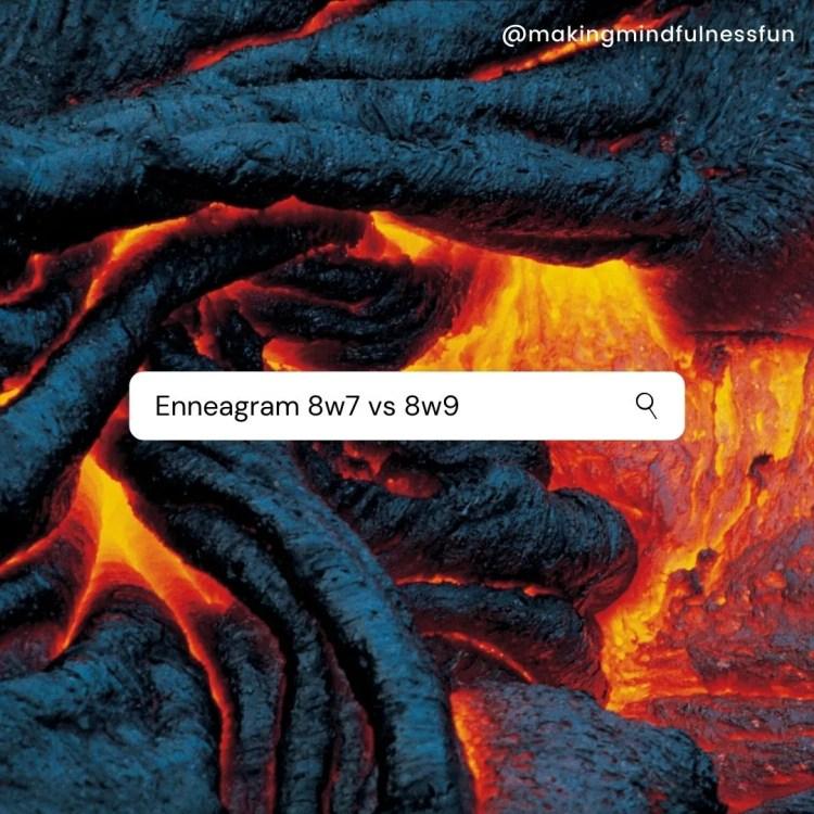 Enneagram 8w7 vs 8w9 Search