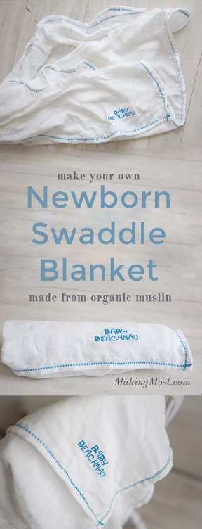 make your own newborn swaddle blanket