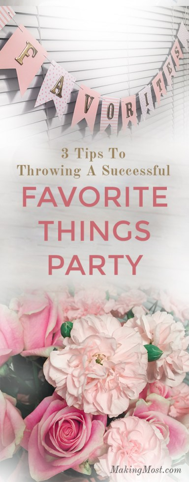 tips for a successful favorites things party