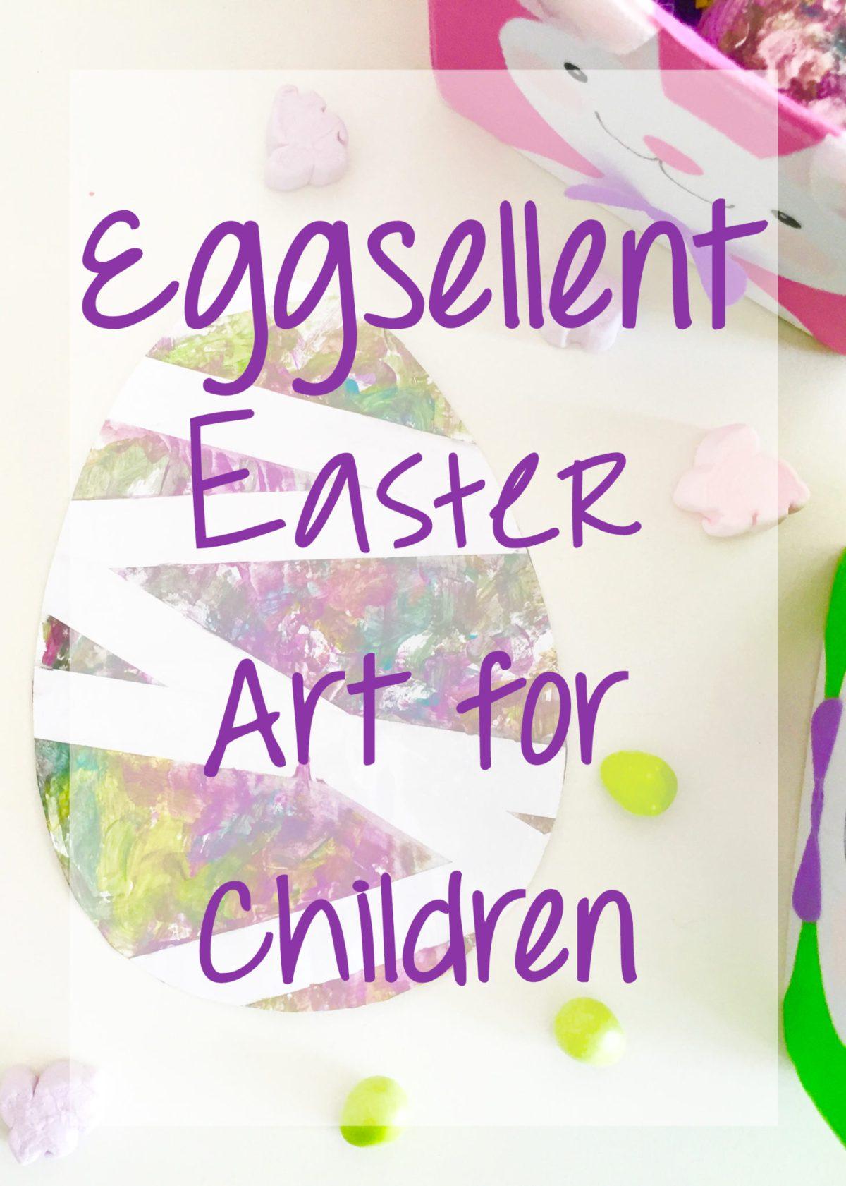 Eggsellent Easter Egg aRT