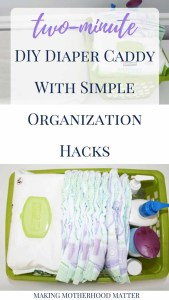 DIAPER CADDY ORGANIZATION HACKS