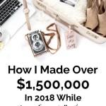 Come ho guadagnato oltre $1.500.000 nel 2018
