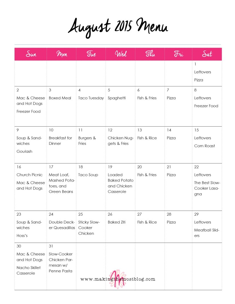 August 2015 Monthly Menu (FREE Printable!)   Making the Most Blog