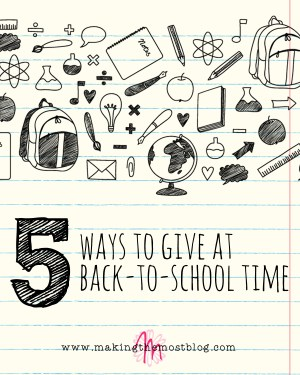 5 Ways to Give at Back-to-School Time