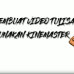 cara membuat video tulisan tangan di Kinemaster