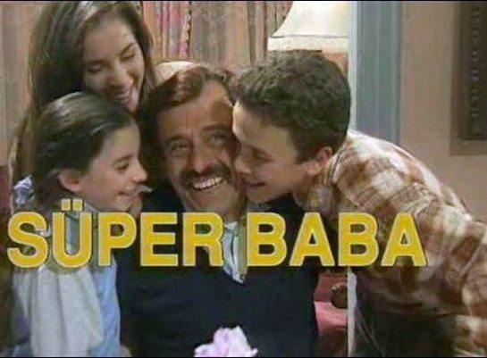 super-baba-dizisi 90'ların Unutulmayan Türk Dizileri