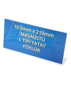 105mm x 210mm Masaüstü Föylük L Tipi Yatay