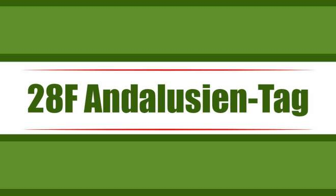 Andalusien Tag am 28. Februar