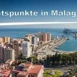 Die Besten Aussichtspunkte in Málaga