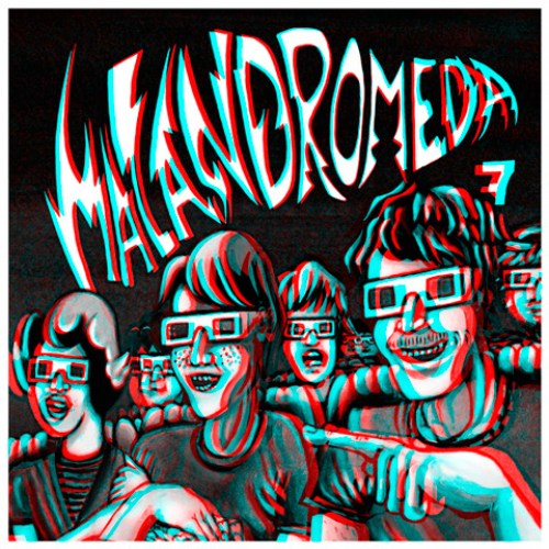 Malandromeda 7