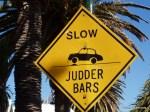 Judder Bars sign