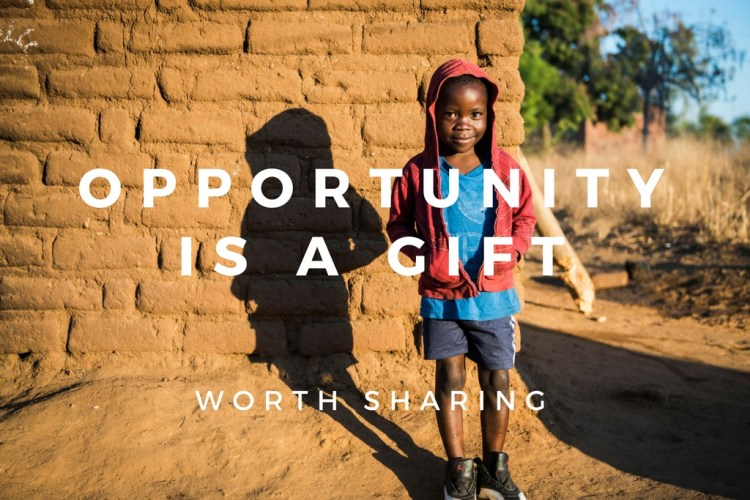 Opportunity is a Gift
