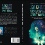 Sacred Consciousness Of The Spirit World
