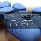 Today I started PrEP to Prevent HIV