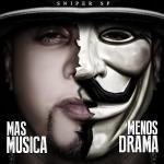 SniperSP–MasMúsica,MenosDrama(2014)