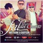 Mr. Frank y Gabyson – Sal Del Cuarto (Prod. by Alzule El Bioquimico)