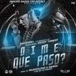 Letra: Daddy Yankee Ft. Arcangel – Dime Que Paso