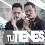 Samo Y KJ – Tu Tienes (Prod. By Ingeniero)