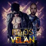 Ñengo Flow Ft Baby Flow -Ellos Me Velan (Prod By: Eduard Fendel & Sinfoniko)
