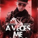 Fez La Elegancia Ft Varios Artistas – A Veces Me Llama (Original Version)
