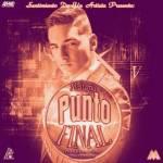 Maluma – Punto Final (Sentimiento De Un Artista)