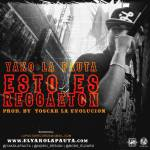 Yako La Pauta – Esto Es Reggeaton (Prod By Yoscar La Evolucion Y La Pauta Records)