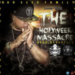 Johnny Stone – Holy Week Massacre (Prod. By Durango)