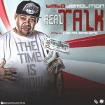 Bimbo Demolition – Real Talk (Prod. By The Movie Makers)