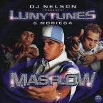 LunyTunes Y Noriega – Mas Flow (2003) (Album Oficial)