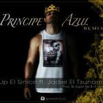 JP El Sinico Ft. Jadiel – Principe Azul (Official Remix) (Prod. By Super Yei Y Hi-Flow)