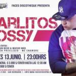 Evento: Carlitos Rossy – Faces Discotheque, Chile (Viernes 13 Junio)
