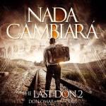 Don Omar Ft. Xavi The Destroyer – Nada Cambiara (ORIGINAL)