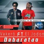 Vakero Ft. El Jodon – Debaratao