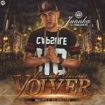 Cover: Juanka El Problematik – Cuando Quieras Volver